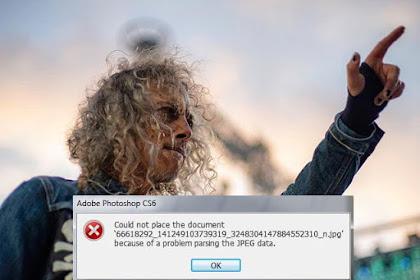 """Cara Mengatasi Foto Tidak Bisa dibuka di Photoshop """"could not complete your parsing the jpeg data"""""""