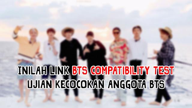 Inilah Link BTS Compatibility Test Ujian Kecocokan Anggota BTS