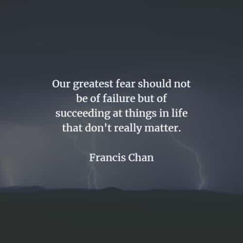 Fear quotes to help you deal with that negative emotion