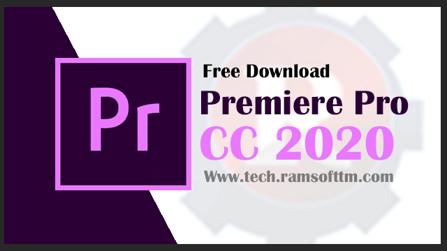 Adobe Premiere Pro CC 2020 Free Download [Direct Link]
