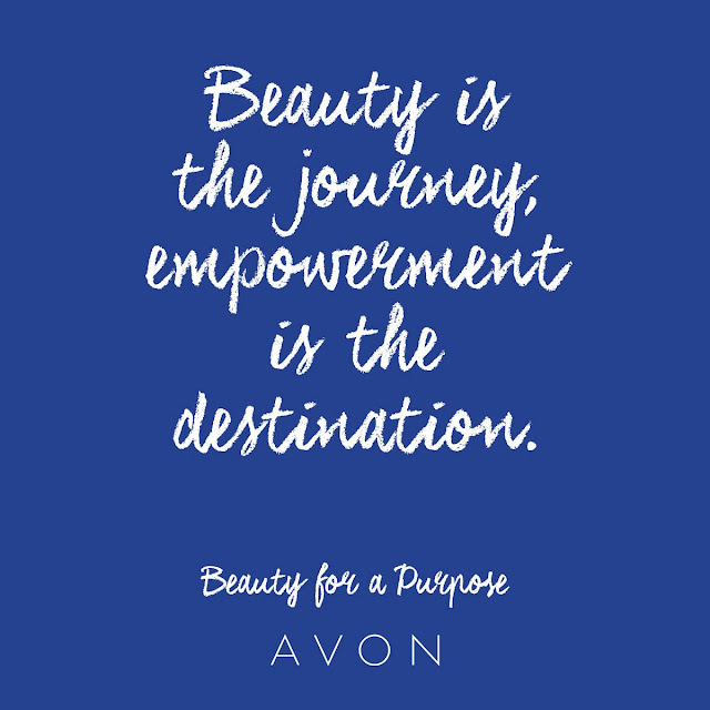 Beauty is the journey, empowerment is the destination. Beauty for a purpose - AVON