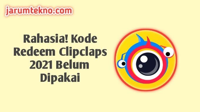 Rahasia! Kode Redeem Clipclaps 2021 Belum Dipakai