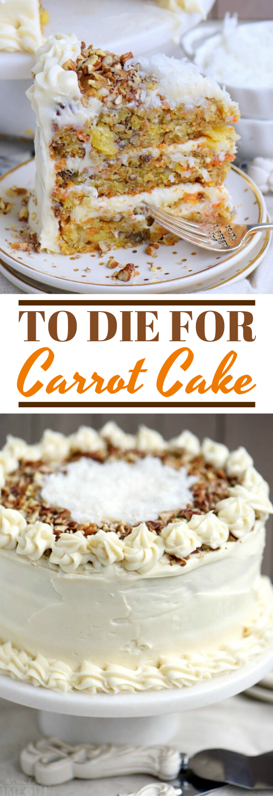 To Die For Carrot Cake #cake #desserts #baking #recipes #frosting