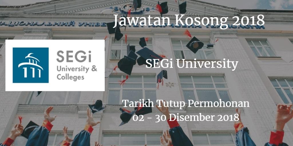 Jawatan Kosong SEGi University 02 - 30 Disember 2018