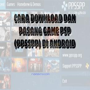 Cara Download dan Pasang Game PSP (PPSSPP) di Android