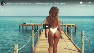 New Video: Joseph Rose - Be What It Be Featuring Raymond Salgado