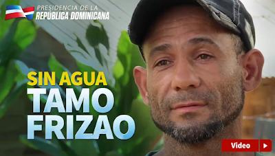 """Sin agua 'tamo' frizao"""