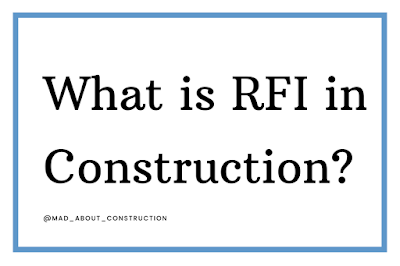 What is RFI in Construction?