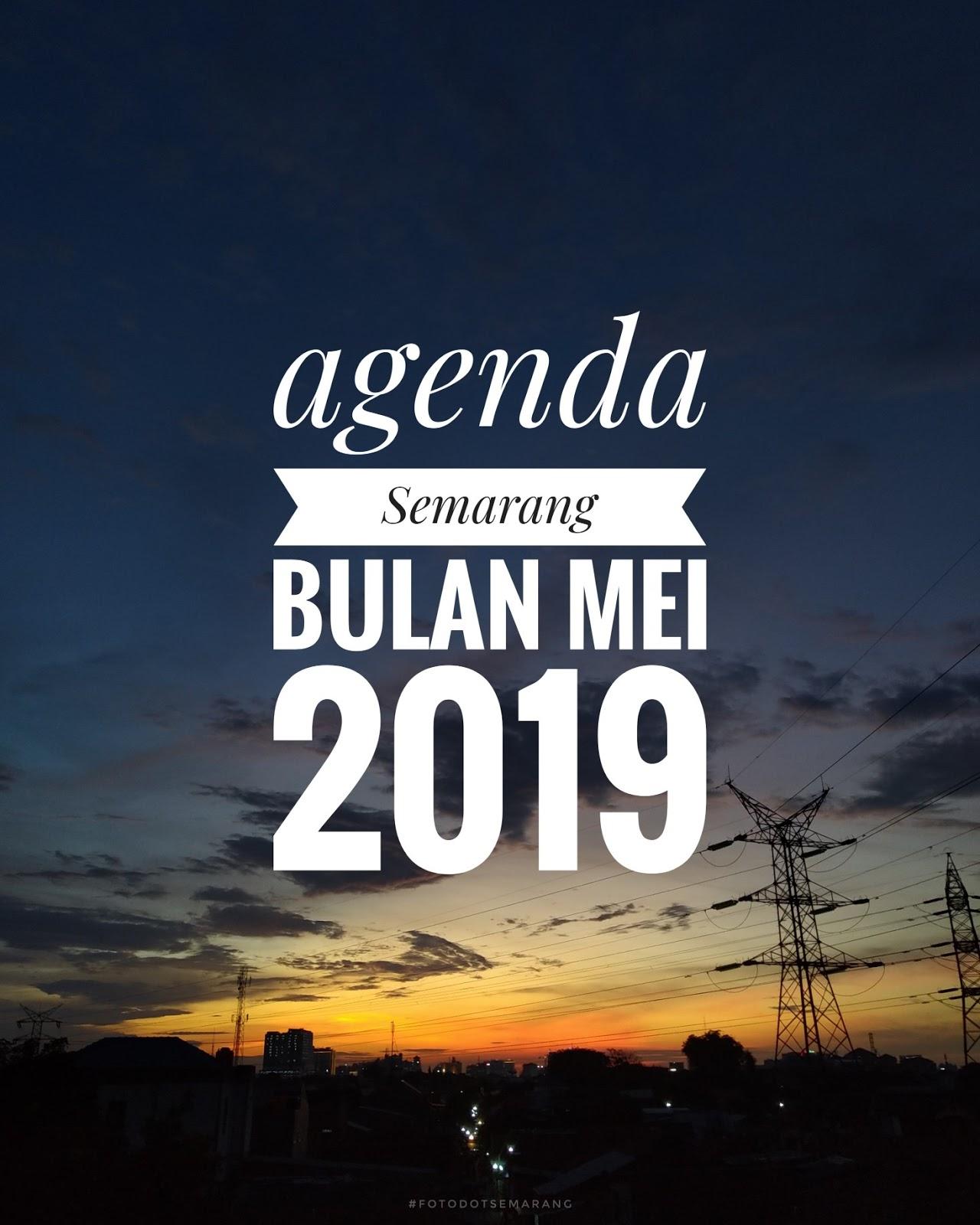 Agenda Semarang Mei 2019