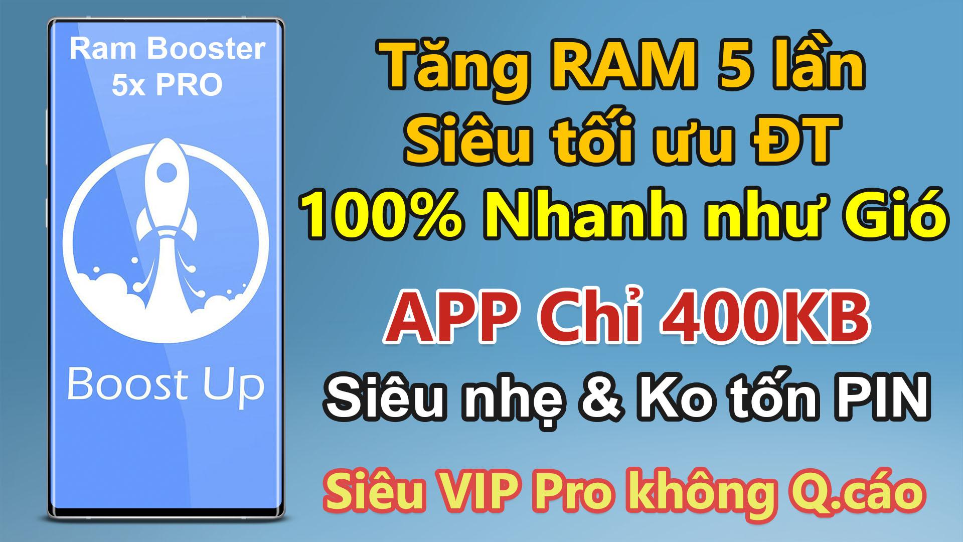Cách Tăng RAM lên 5 lần Siêu tối ưu Điện thoại Android với ứng dụng Ram Booster 5X Pro