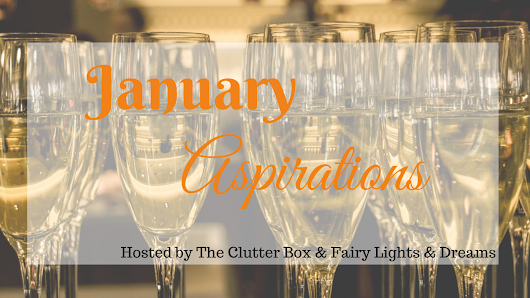 January Aspirations Monthly Link-up