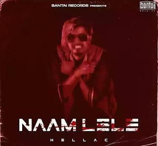 NAAM LELE LYRICS - HELLAC