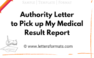 Sample Authority Letter to Pick up My Medical Result Report