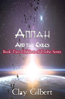 Book Showcase: Annah and the Exiles by Clay Gilbert