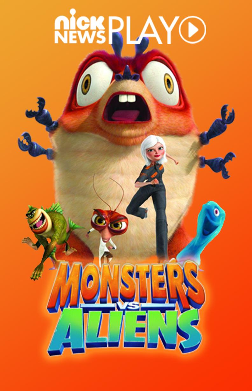 Monstros vs Alienígenas Pôster (FOTO: Reprodução/Nick News)