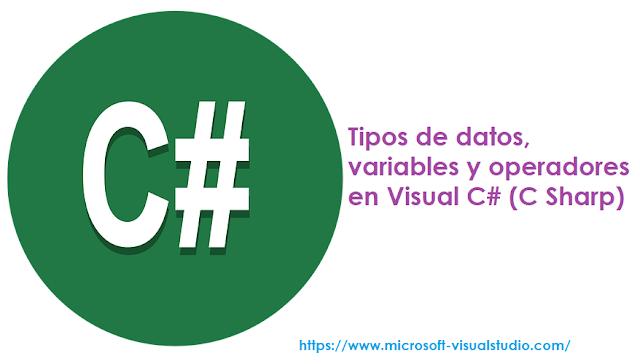 tipos-de-datos-variables-y.operadores-en-visual-csharp