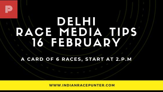 Delhi Race Media Tips 16 February