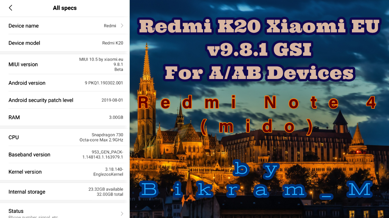 Redmi K20 Xiaomi EU v9 8 1 GSI For A/AB Devices By Bikram_M