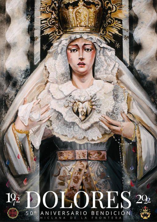 Cartel conmemorativo del 50° aniversario de la bendición de María Santísima de los Dolores. Chiclana de la Frontera