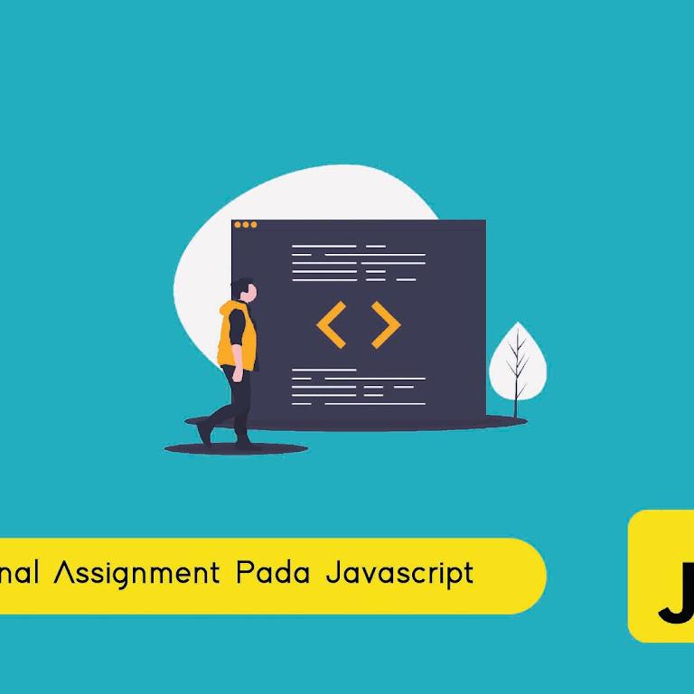 #Belajar JavaScript Part 8. Mengenal Operator Assignment Pada Javascript