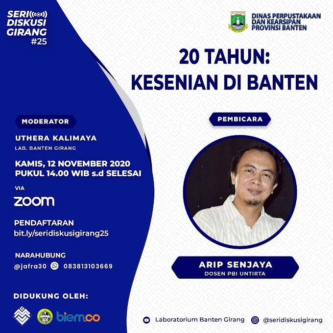 Seri Diskusi Girang #25: 20 Tahun, Kesenian di Banten