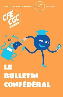 Le Bulletin confédéral n°67 de juin 2019 est paru dans ACTUALITE Bulletin%2Bconfederal%2B67-%2Bjuin%2B2019