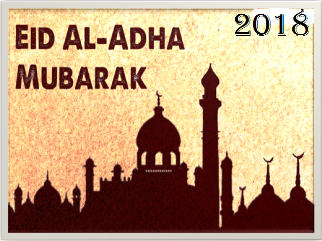 Bakra Eid Holiday in 2018 - Eid al-Adha, 22 August 2018 Eid al-Adha - Shakti Express