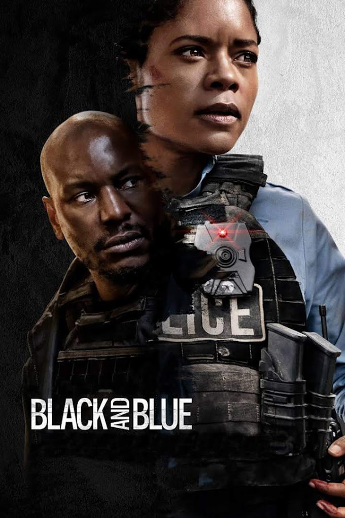 Movie : Black and Blue ( 2019 )