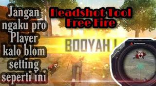 Headshot Tool Free Fire