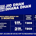 Jio Surprises again: Introduces Dhan Dhana  Dhan Offer