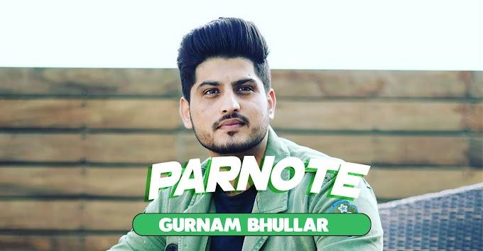 Parnote Lyrics - Gill Raunta ft. Gurnam Bhullar