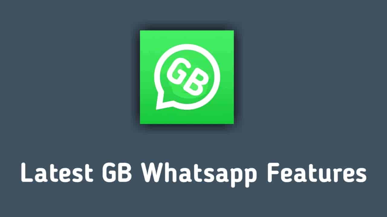 Latest GB Whatsapp Features In Hindi, Download Letest GB Whatsapp,