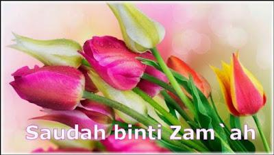 Meneladani Ummul Mukminin Saudah Binti Zam'ah