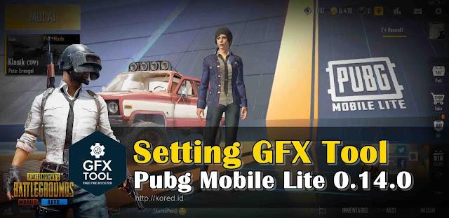 Setting GFX Tool Pubg Mobile Lite