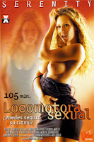 Serenity, la locomotora sexual xXx (2007)