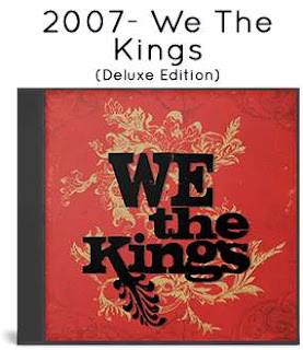 2007- We The Kings (Deluxe Edition)