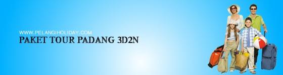 Paket Menarik Tour Padang Sumbar 3D2N