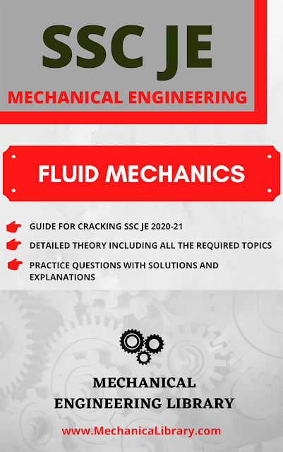 FLUID MECHANICS STUDY MATERIAL FOR SSC JE 2020-21 - THEORY, PRACTICE QUESTIONS AND SOLUTIONS - FREE DOWNLOAD PDF - MECHANICALIBRARY.COM