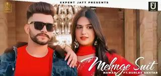 Mehnge Suit Lyrics - Nawab x Gurlez Akhtar