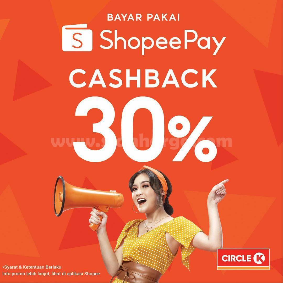 Circle K Promo Cashback 30% bayar pakai ShopeePay