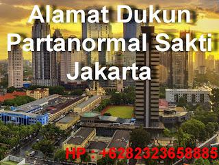 Alamat Dukun Partanormal Sakti Jakarta