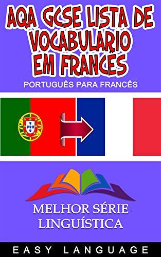 AQA GCSE Lista de vocabulário em francês (PORTUGUÊS PARA FRANCÊS)