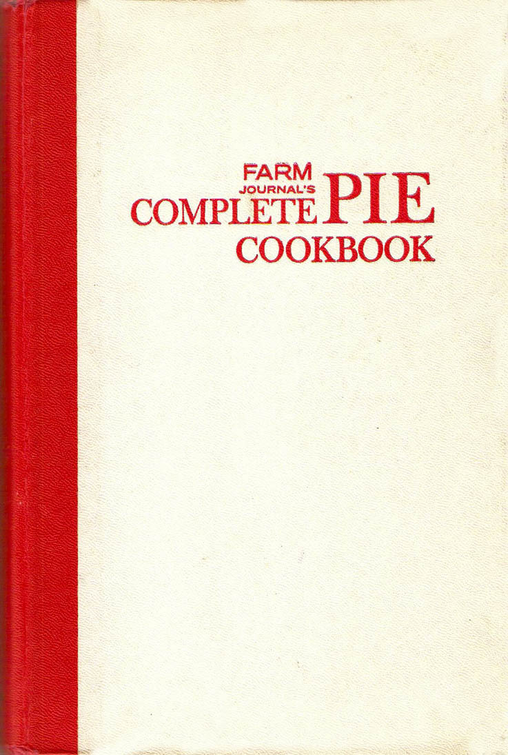 The iowa housewife farm journals complete pie cookbook farm journals complete pie cookbook alramifo Image collections