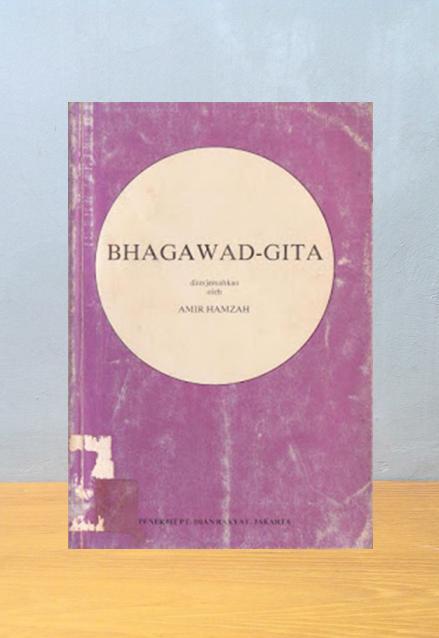 BHAGAWAD-GITA, Amir Hamzah