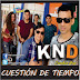KND – CUESTION DE TIEMPO