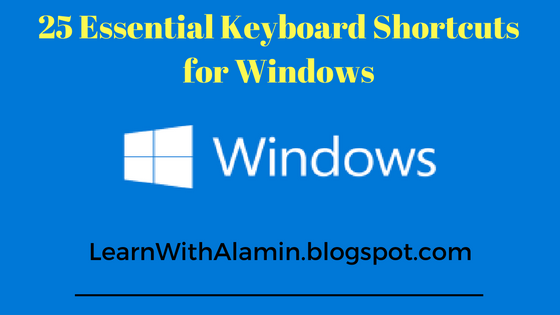 25 Essential Keyboard Shortcuts for Windows