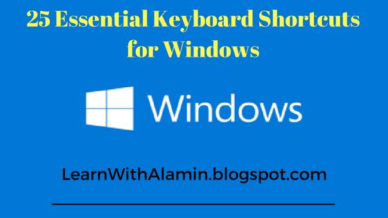 25 Essential Keyboard Shortcuts for Windows