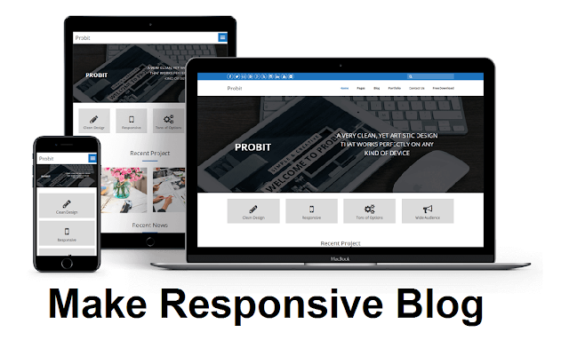 How to make a Responsive Blogger Template and mobile friendly?