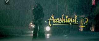 Aashiqui 2 (2013) Theatrical Trailer Free Download