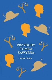 """""""Przygody Tomka Sawyera"""" Mark Twain - recenzja"""